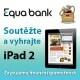 Poslední tři dny soutěže -  hrajte s BP.com a Equa o tablet Apple iPad2!