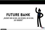 Banka budoucnosti FUTURE BANK